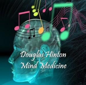 Douglas Hinton Mind-Medicine