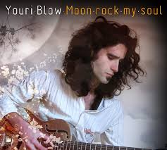 Youri Blow-Moon rock my soul